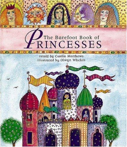 Download The Barefoot Book of Princesses