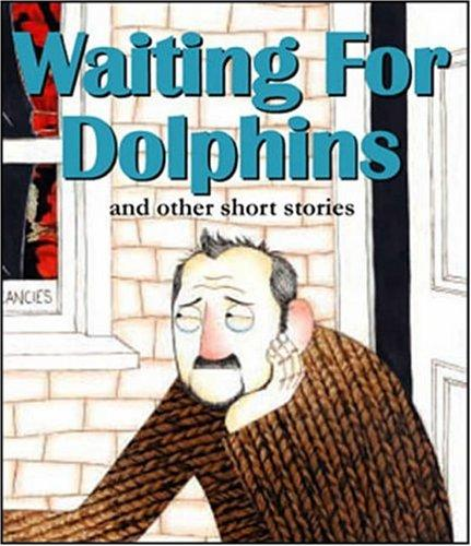 Download Waiting for Dolphins and Other Short Stories