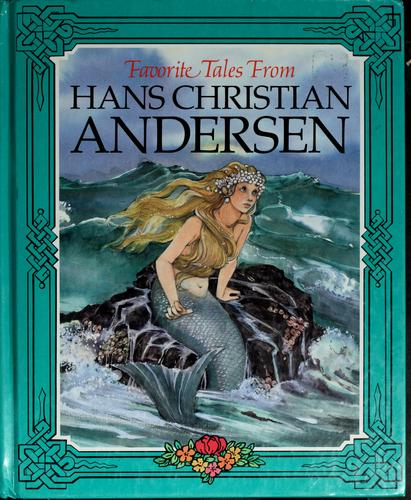 Favorite Tales from Hans Christian Andersen