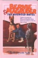 Download Bernie Magruder & the haunted hotel