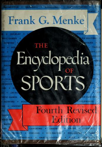 The encyclopedia of sports.