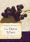 Download The True Vine (Moody Classics)