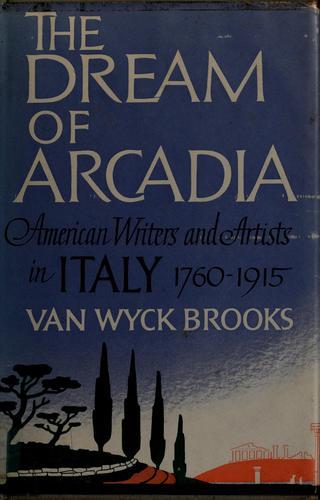 The dream of Arcadia