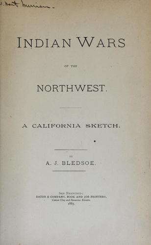 Download Indian wars of the Northwest.
