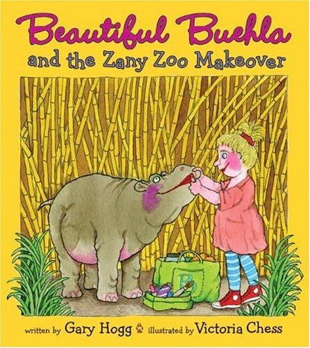 Download Beautiful Buehla and the Zany Zoo Makeover