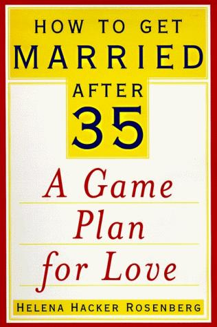 Download How to get married after 35
