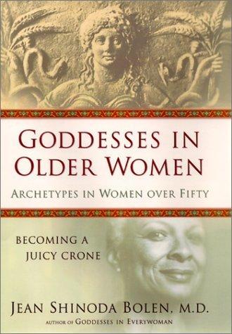 Download Goddesses in Older Women