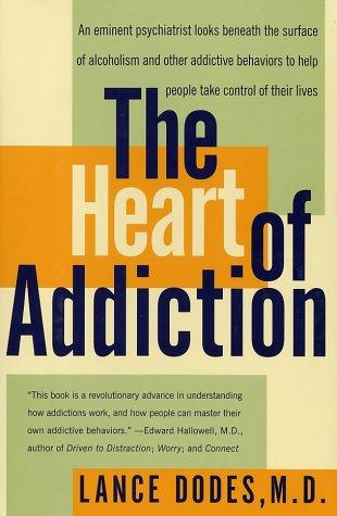 The Heart of Addiction