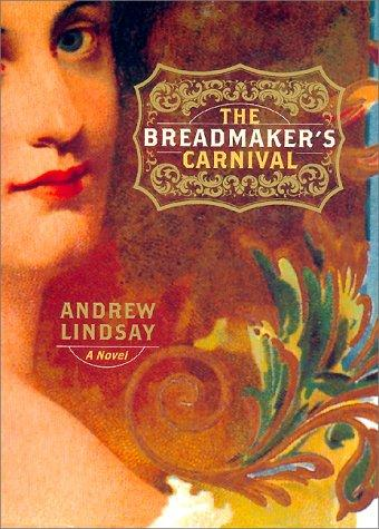 Download The breadmaker's carnival
