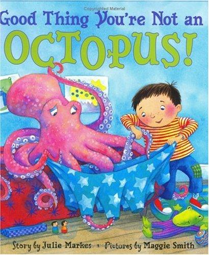 Good thing you're not an octopus!