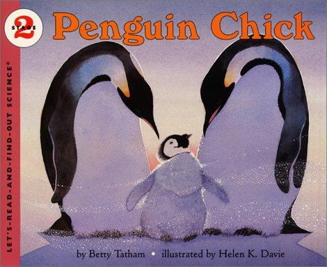 Penguin Chick (Let's-Read-and-Find-Out Science, Stage 2)