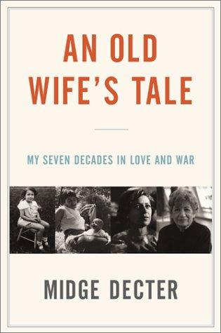 An Old Wife's Tale