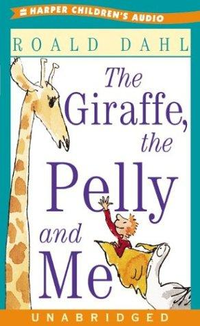 Download The Giraffe, The Pelly and Me