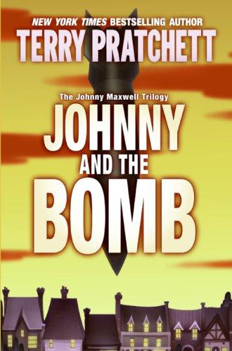 Download Johnny and the Bomb (Johnny Maxwell Trilogy, 3.)