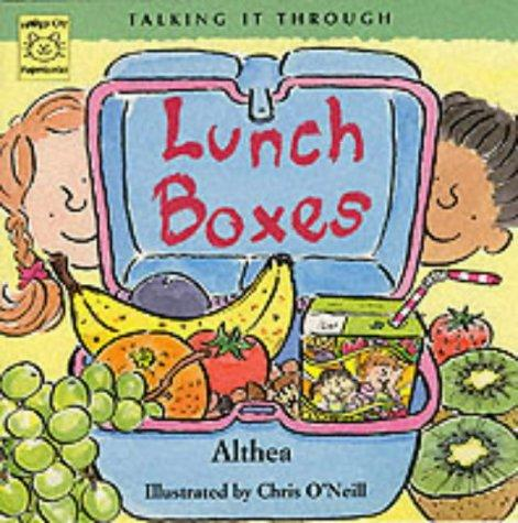 "Lunch Boxes (Talking It Through) by ""Althea"""