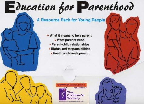 Education for Parenthood