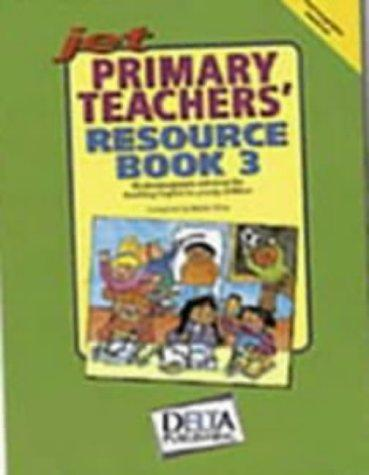 Jet Primary Teachers' Resource Book by Karen Gray