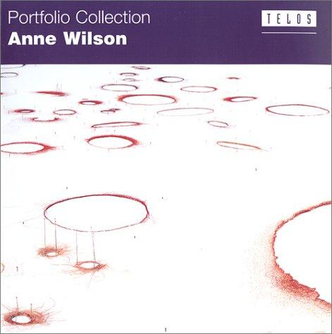 Anne Wilson (Portfolio Collection) (Portfolio Collection) by Anne Wilson