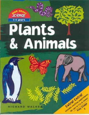 Plants and Animals (Mad About Science) by John Stringer