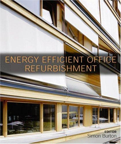 Energy Efficient Office Refurbishment by Simon Burton