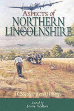 Aspects of Northern Lincolnshire (Discovering Local History) by Jenny Walton