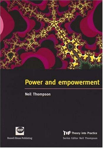 Power and Empowerment by Neil Thompson
