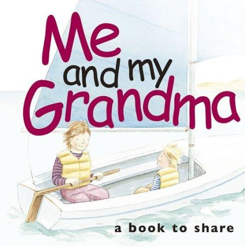 Me & My Grandma (Me and My) (Me and My) by Helen Exley
