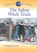 The Salem witch trials by Stephen Currie