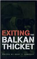 Exiting the Balkan thicket by