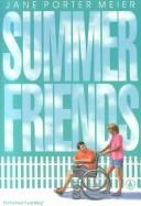 Summer friends by Jane Porter Meier
