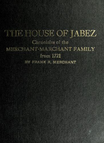 The house of Jabez by Frank R. Merchant