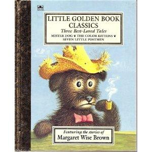 The Best-Loved Tales by Margaret Wise Brown by Margaret Wise Brown