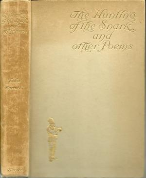 The hunting of the snark, and other poems and verses by Lewis Carroll