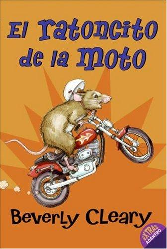 The Mouse and the Motorcycle (Spanish edition) by Beverly Cleary