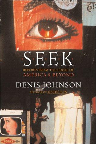 Seek by Denis Johnson