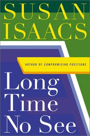 Long time no see by Isaacs, Susan