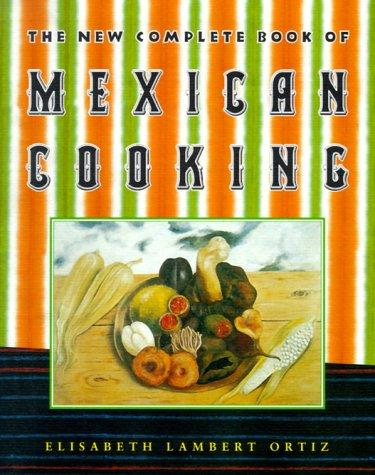 Image 0 of The New Complete Book of Mexican Cooking