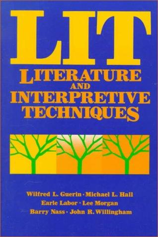 LIT--literature and interpretive techniques by